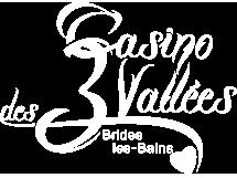 Un casino au coeur des 3 Vallées à Brides-les-Bains