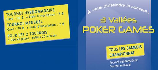 3 vallées Poker Games